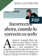 Quim Monzó. Inc or Rectos Ahora, Cuando Lo Correcto Es Serlo