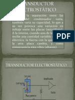 TRANSDUCTOR ELECTROSTÁTICO