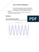 The Physics Behind the Metaphysics