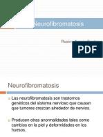 Neurofifromatosis