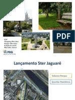 Apresentação do lançamento na Z. Oeste - Ster  Jaguaré