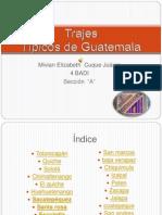 Trajes Tipicos de Guatemala