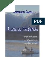 A Arte Da Excelencia - Dr. Emmerson Gazda