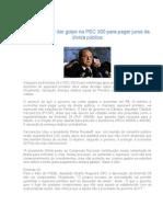Governo quer dar golpe na PEC 300 para pagar juros da dívida pública