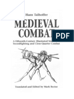 Medieval Combat a Fifteenth-Century Illustrated Manual Sword Fighting and Close-Quarter Combat - Hans Talhoffer 1467