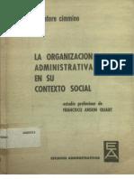 La Organizacion Administrativa en Su Contexto Social