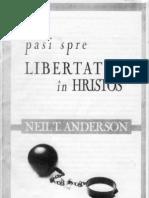 Pasi Spre Libertate in Cristos Neil T-Anderson