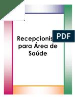 RECEPCIONISTA PARA ÁREA DE SAÚDE
