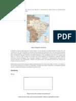 A Geografia do Brasil é um domínio de estudos e conhecimentos sobre todas as características geográficas do território brasileiro