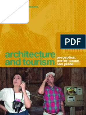 Architecture and Tourism- Perception, Performance and Place