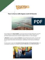 Tour in barca nella Laguna di Venezia