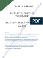 "Proiect Diploma ""Platforma Mobila Robotizata"" Facultatea de Utilaj Tehnologic - UTCB"