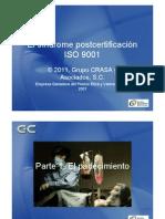 El sindrome postcertificación ISO 9001