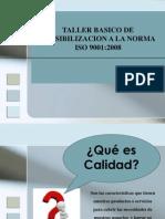 Taller Básico Sensibilización Norma ISO-9001-2008
