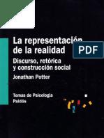 Potter, Jonathan - La representación de la realidad. Discurso,retórica y construcción social