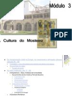 A Cultura Do Mosteiro