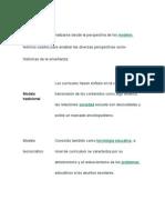 currículum puede analizarse desde la perspectiva de los modelos teóricos usados para analizar las diversas perspectivas socio