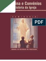 Doutrina e Convenios e Historia Da Igreja - Seminario - Professor