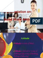Good Work Attitude Ppt.