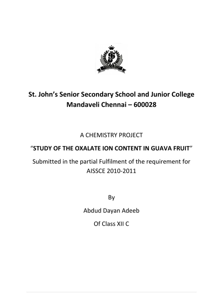 "to study the oxalate ion content in guava fruit Study of oxalate ion essay john's senior secondary school and junior college mandaveli chennai – 600028 a chemistry project ""study of the oxalate ion content in guava fruit"" submitted in."
