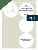 PT Incremental Launching Method