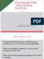 USG TRANSDUCER- BASIC STRUCTURE & FUNCTION