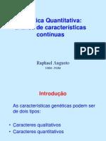 Genetica Quantitativa (Prof. Msc. Raphael Augusto)