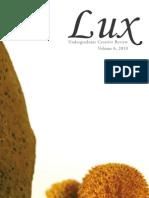Lux Undergraduate Creative Review (Vol. 6, 2010)