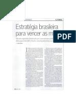 Estratégia brasileira para vencer as múltis