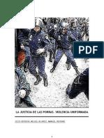 La Justicia de Las Porras. Violencia Uniformada