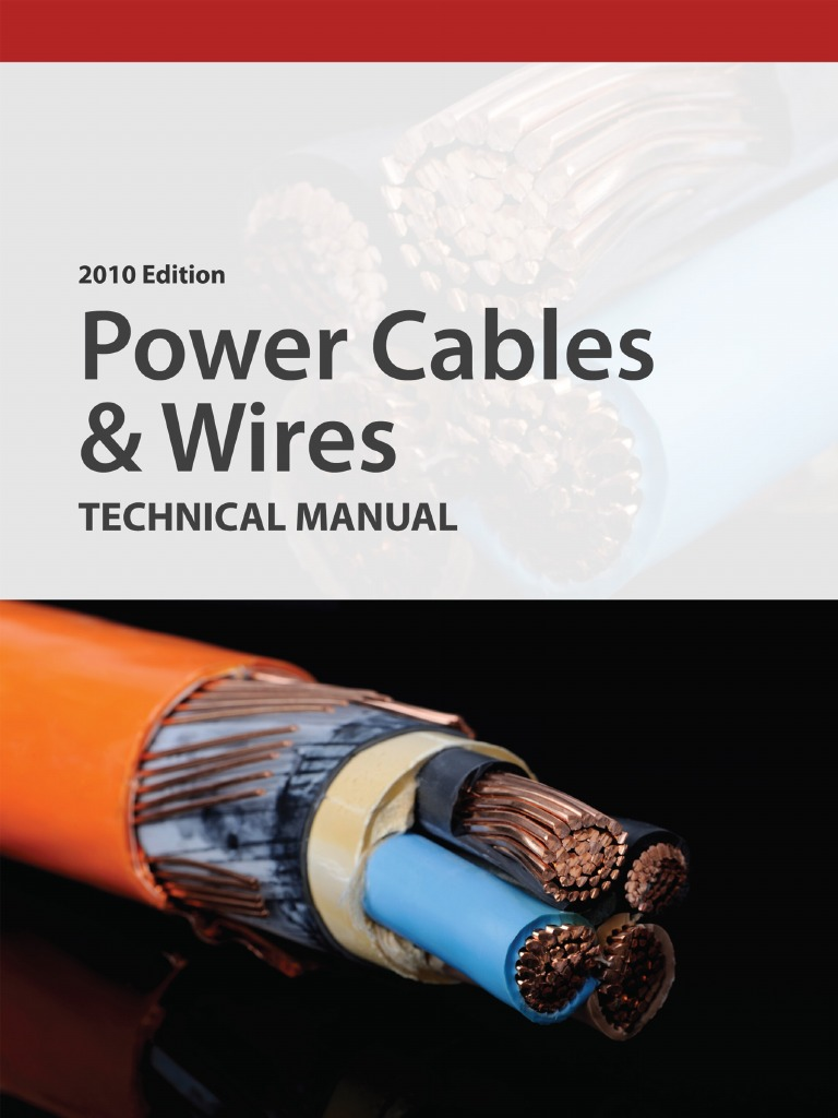 2010 edition power cables and wires technical manual electrical 2010 edition power cables and wires technical manual electrical conductor wire keyboard keysfo Choice Image