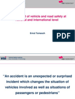 Improvement of Vehicle and Road Safety at National