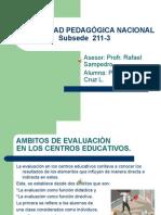 Ambitos de evaluaciòn en los centros educativos.