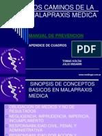 Los Caminos de La Malapraxis Medica