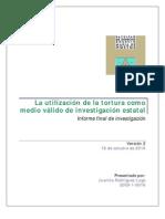 La utilización de la tortura como medio válido de investigación estatal