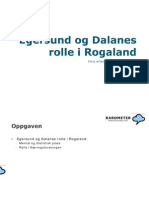 Egersund og Dalanes rolle i Rogaland v/ Sissel Medby (2010)