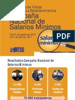 Resultados Campaña Salario Mínimo al 31 de julio de 2011