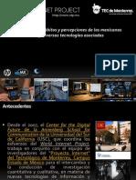 Estudio 2011 de Hábitos y Percepciones de Los Mexicanos Sobre Internet y Diversas Tecnologías Asociadas