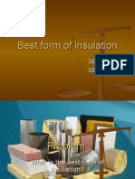 Best Form of Insulation