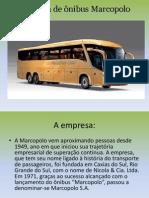 Empresa de ônibus Marcopolo