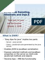 DWR, Hibernate and Dojo.E - A Tutorial