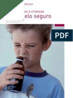 Medicamentos e Criancas - jogar pelo Seguro