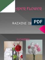 PAPER FLOWER- razaini ibrahim