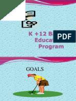 K +12 Basic Education Program- GOALS