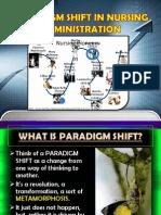 Paradigm Shift in Nursing Administration