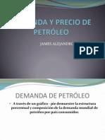 DEMANDA Y PRECIO DE PETRÓLEO