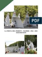 La Fiesta Del Perdon - Madrid - Jmj- 2011 - Testimonios
