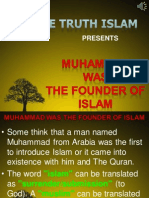 16.Muhammad Was the Founder of Islam