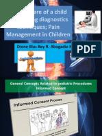 Nursing Care of a Child Undergoing Diagnostics Techniques and Pain
