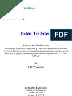 Joseph H. Waggoner - Eden to Eden
